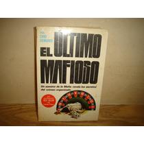 El Último Mafioso - Ovid Demaris