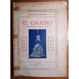 El Gaucho Arturo Scarone 1922. Uruguay Facon Pilcha Costumbr