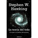 Teoria Del Todo, La - Stephen Hawking / Debolsillo