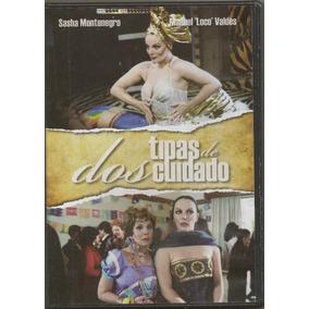Dos Tipas De Cuidado - Sasha Montenegro / Ana B. Lepe (dvd)