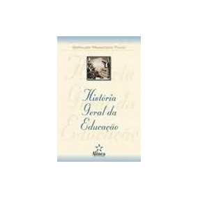 História Geral Da Educação Francisco Filho Ed. Alínea
