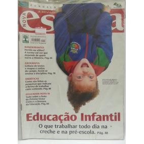 Revista Nova Escola 217 Nov/08 Educação Infantil, O Que...