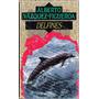 Delfines / Alberto Vázquez Figueroa, Círculo De Lectores