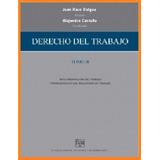 Derecho Del Trabajo - Tomo 2 - Raso - Castello