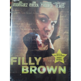 Filly Brown ( Jenny Rivera ) Edward James Olmos Lou Diamond