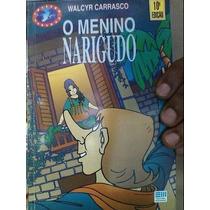 Livro Menino Narigudo Walcyr Carrasco