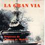 La Gran Via Zarzuela Federico Chueca Pvl
