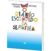 O Diário Escondido De Serafina