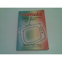 Livro Televisao Falando Francamente A Respeito 1997