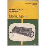 Libro / John Deere / Sembradoras De Grano / Ra6-10 Y Ra6-11