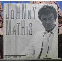 Johnny Mathis Love Won