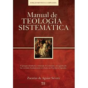 Livro Manual De Teologia Sistemática - Ed Revista E Atualiz