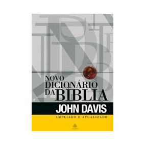 Novo Dicionário Ilustrado Da Bíblia - John Davis Frete G