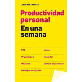 Productividad Personal En Una Semana-ebook-libro-digital