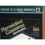Remédios Caseiros Aprovados +500 Receitas (ebook)
