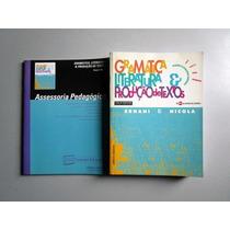 Gramática, Literatura & Produção De Textos - Ernani & Nicola