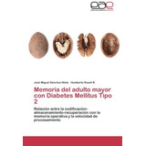 Memoria Del Adulto Mayor Con Diabetes Mellitus Envío Gratis