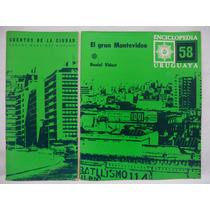 El Gran Montevideo - Enciclopedia Uruguaya 58 + Cuaderno