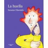 La Huella ( Susana Olaondo)