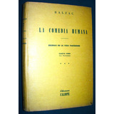Libro La Comedia Humana Balzac Tomo 4 Escenas Vida Paris