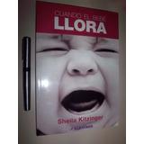 Libro Cuando El Bebe Llora Kitzinger Sheila Bebes Nuev Envio