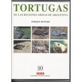 Tortugas De Las Regiones Aridas De Argentina
