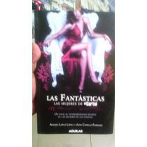 Libro Las Fanaticas Las Mujeres Del Cartel