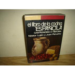 El Libro De La Cocina Española, Gastronomía E Historia