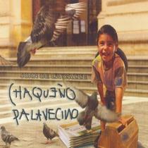 Chaqueño Palavecino - Juan De La Calle - Los Chiquibum