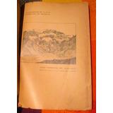 La Exploración De La Alta Cordillera De Mendoza- F. Reichert