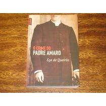 O Crime Do Padre Amaro Eça De Queirós 2011 Nova Ortografia