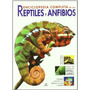 Enciclopedia Completa De Los Reptiles Y Anfibio Envío Gratis