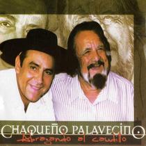 Chaqueño Palavecino - Abrazando Al Caudillo - Los Chiquibum