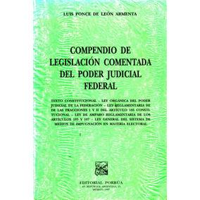 Compendio De Legislacion Comentada Del Poder Judicial Federa