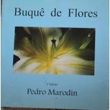 Buquê De Flores - Pedro Marodin