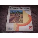 Manual Estrada De 6º Bonaerense / 1987 / Muy Buen Estado!
