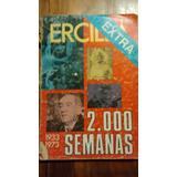 Revista Ercilla. Extra 2000 Semanas. 1933-1973