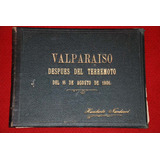 Valparaiso Despues Del Terremoto 1906 Fotos