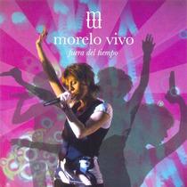 Marcela Morelo Vivo Fuera Del Tiempo Cd+dvd - Los Chiquibum