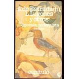 La Poesía Modernista. A.de Estrada(h).l.lugones Ceal