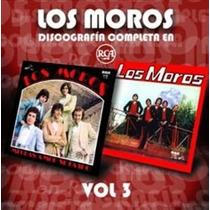 Los Moros Discografia Completa Volumen 3 - Los Chiquibum