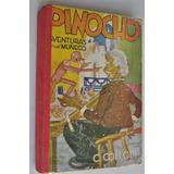 Pinocho Aventura Muñeco Collodi Ed Tor 1946 Clasico Infantil