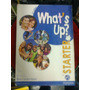What´s Up? Starter- 2nd Edition- Pearson