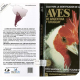 Guia Para La Identificacion De Las Aves Narosky Yzurieta
