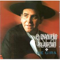 Chaqueño Palavecino - De Gira - Los Chiquibum