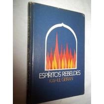 Espiritos Rebeldes - Kahlil Gibran - Literatura Estrangeira