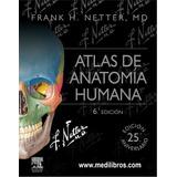 Atlas De Anatomia Humana Netter 6ta Edicion Pdf