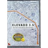 Dvd Elevado 3.5 Sobre O Minhocão De São Paulo - Lacrado