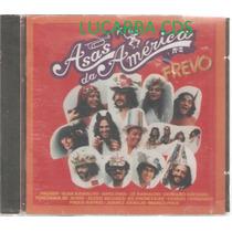 Cd - Asas Da America - Vol 2 - Elba Ramalho - Fagner - Ect
