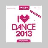 I Love Dance 2013 Nuevo Original Sellado